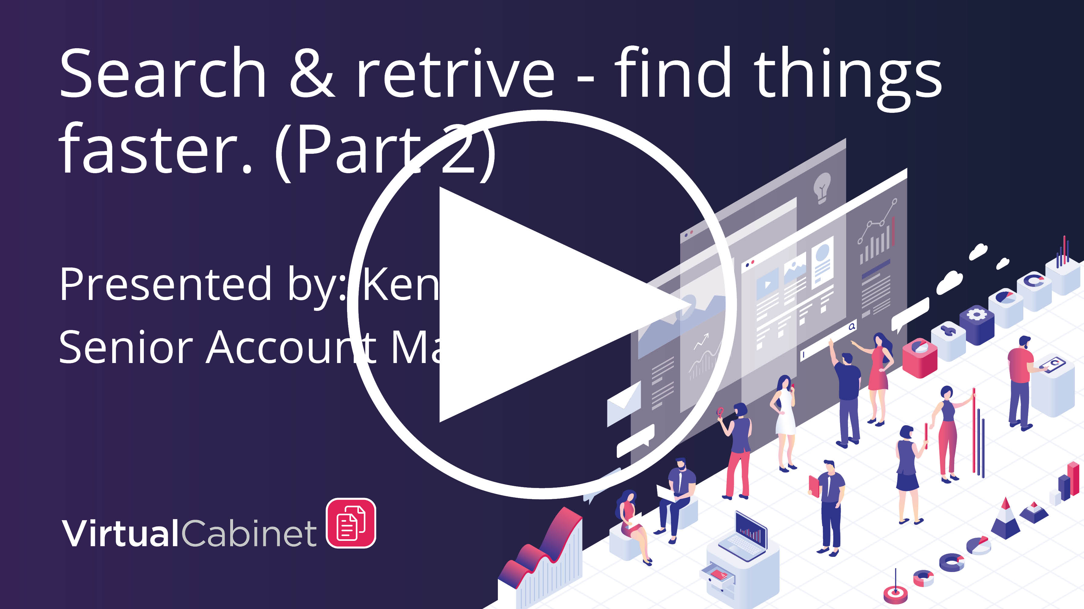 Search and retrieve - find things faster (part 2)