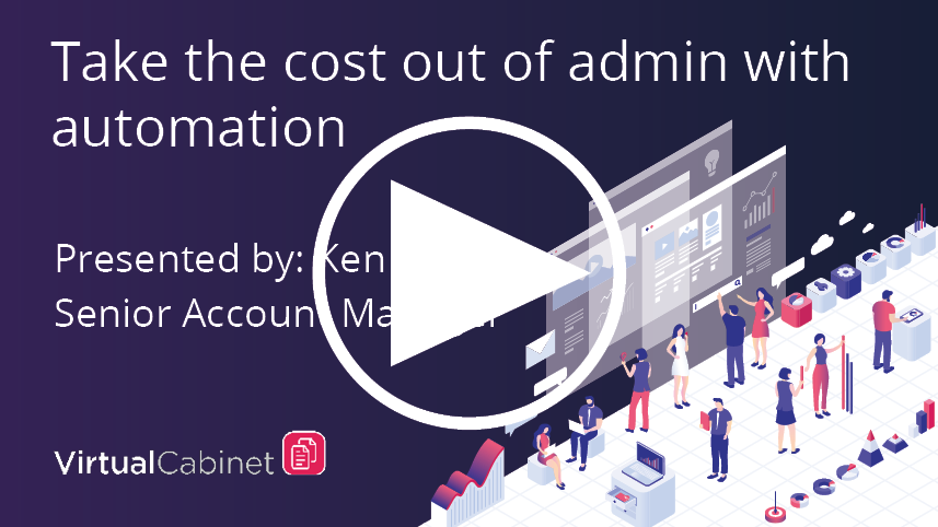 Take the cost out of admin with automation