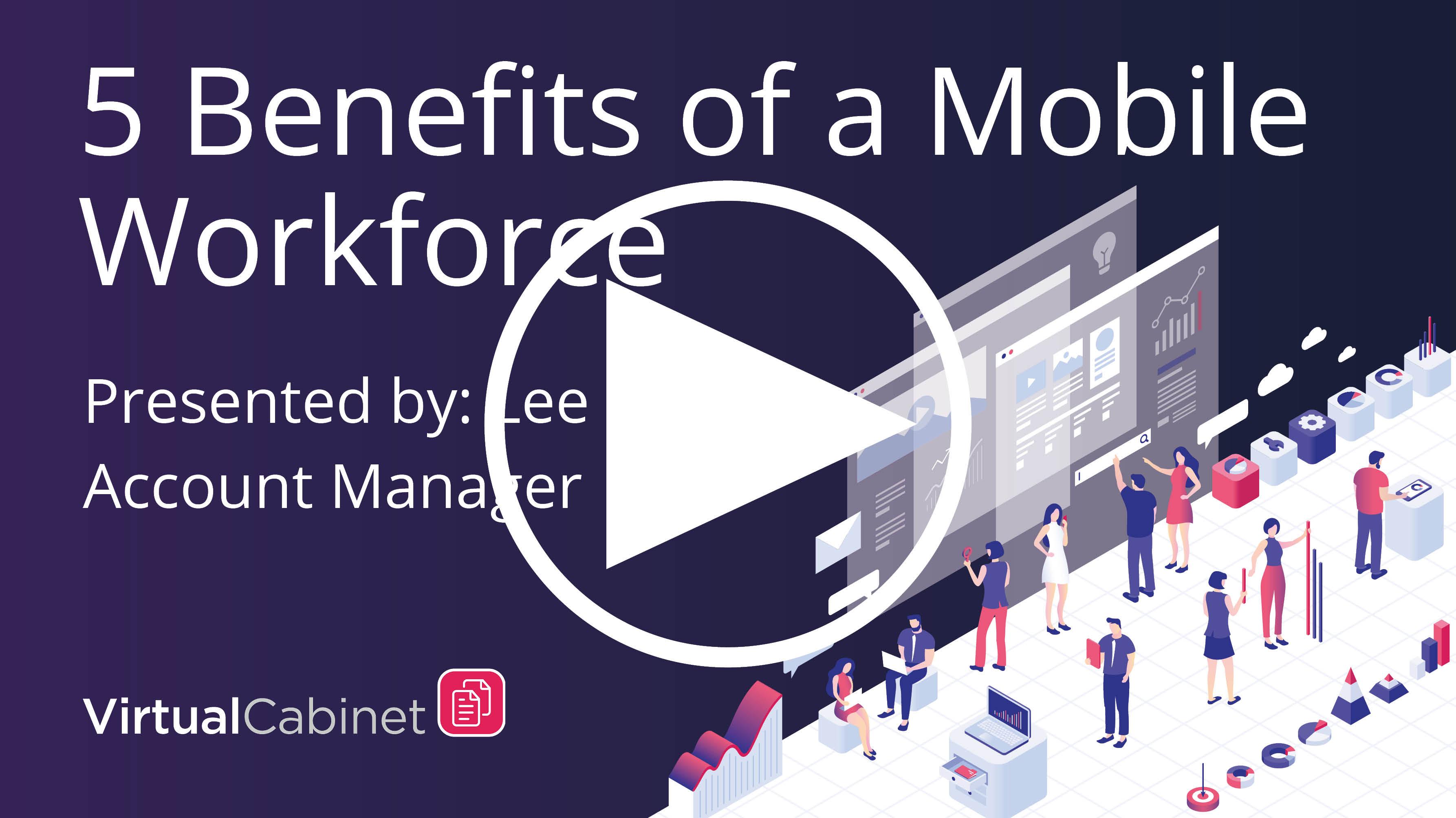 5 benefits of a mobile workforce - webinar