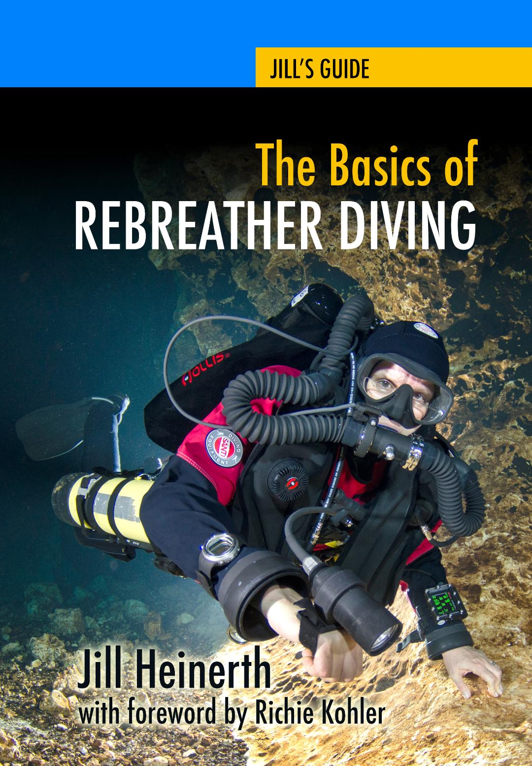 The Basics of Rebreather Diving (softcover book)