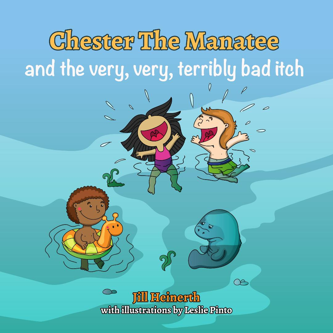 Chester the Manatee and the Very, Very, Terribly Bad Itch (softcover book)