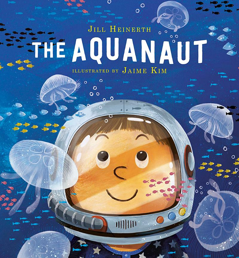 The Aquanaut (hardcover, age 3-7)