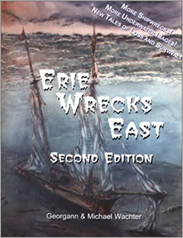 Erie Wrecks East,Second Edition