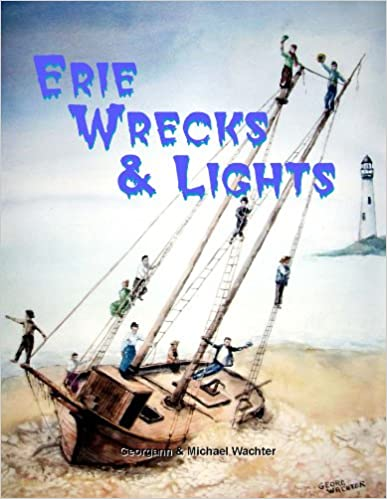 Erie Wrecks & Light