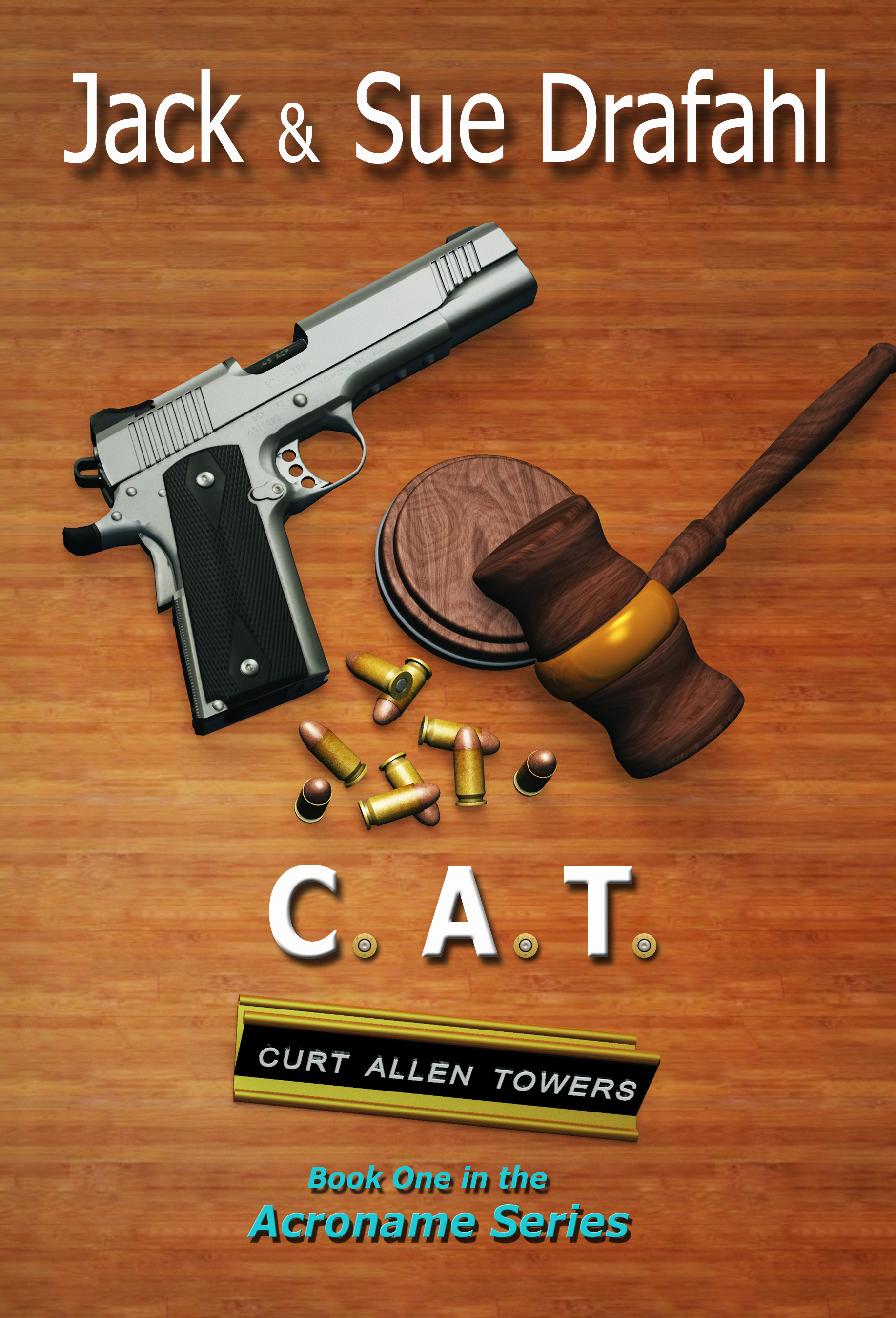 C.A.T. (Acroname Series Book 1)