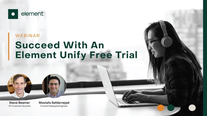 Succeed With an Element Unify Free Trial