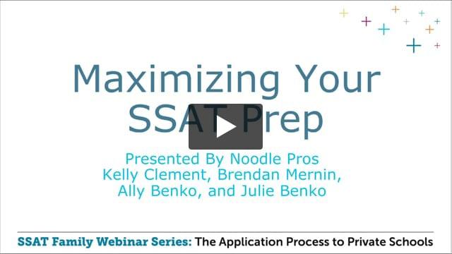 Noodle: Maximizing Your SSAT Prep