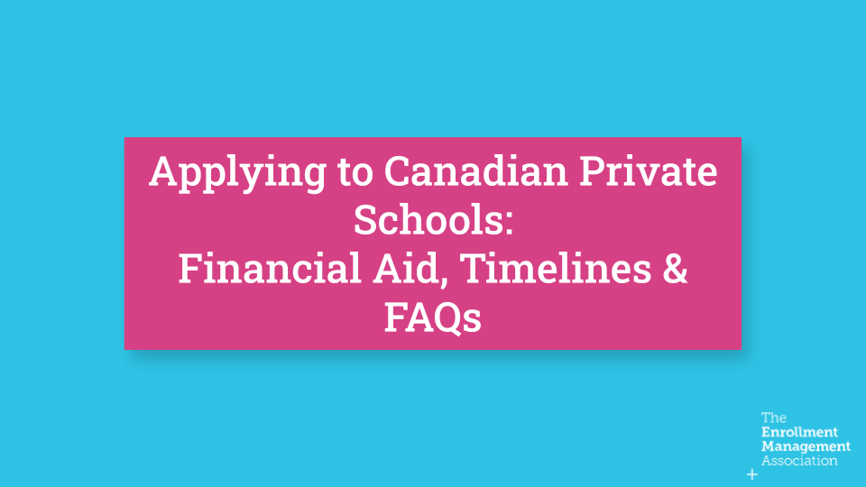 Applying to Canadian Private Schools: Financial Aid, Timelines & FAQs