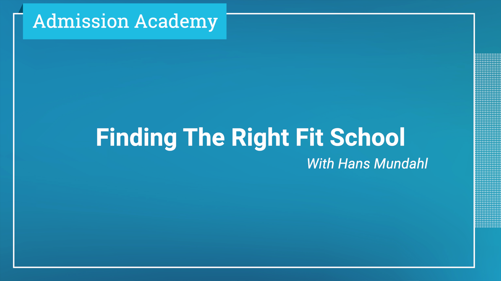 Finding The Right Fit School