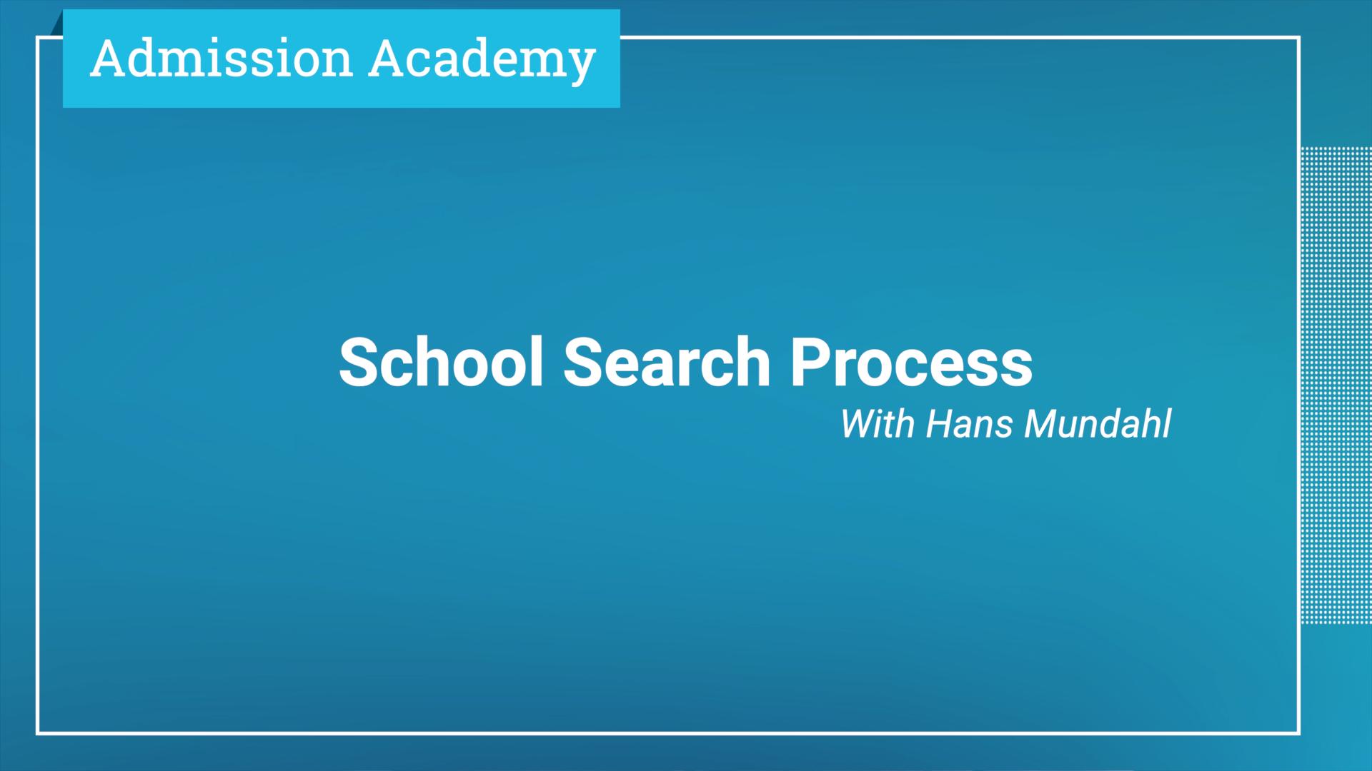 School Search Process