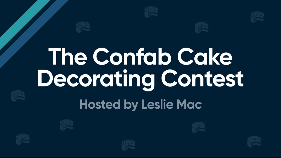 Confab Cake Decorating Contest