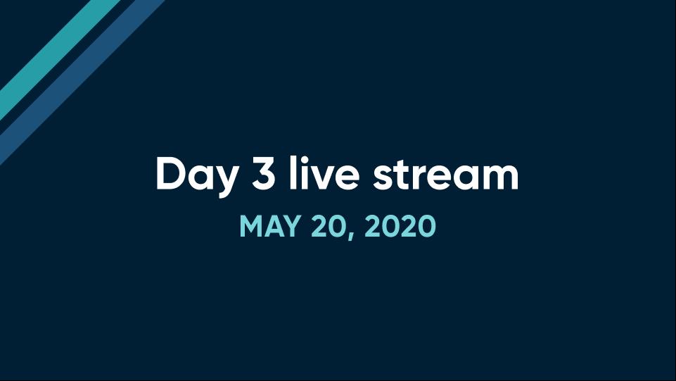 Day 3 live stream