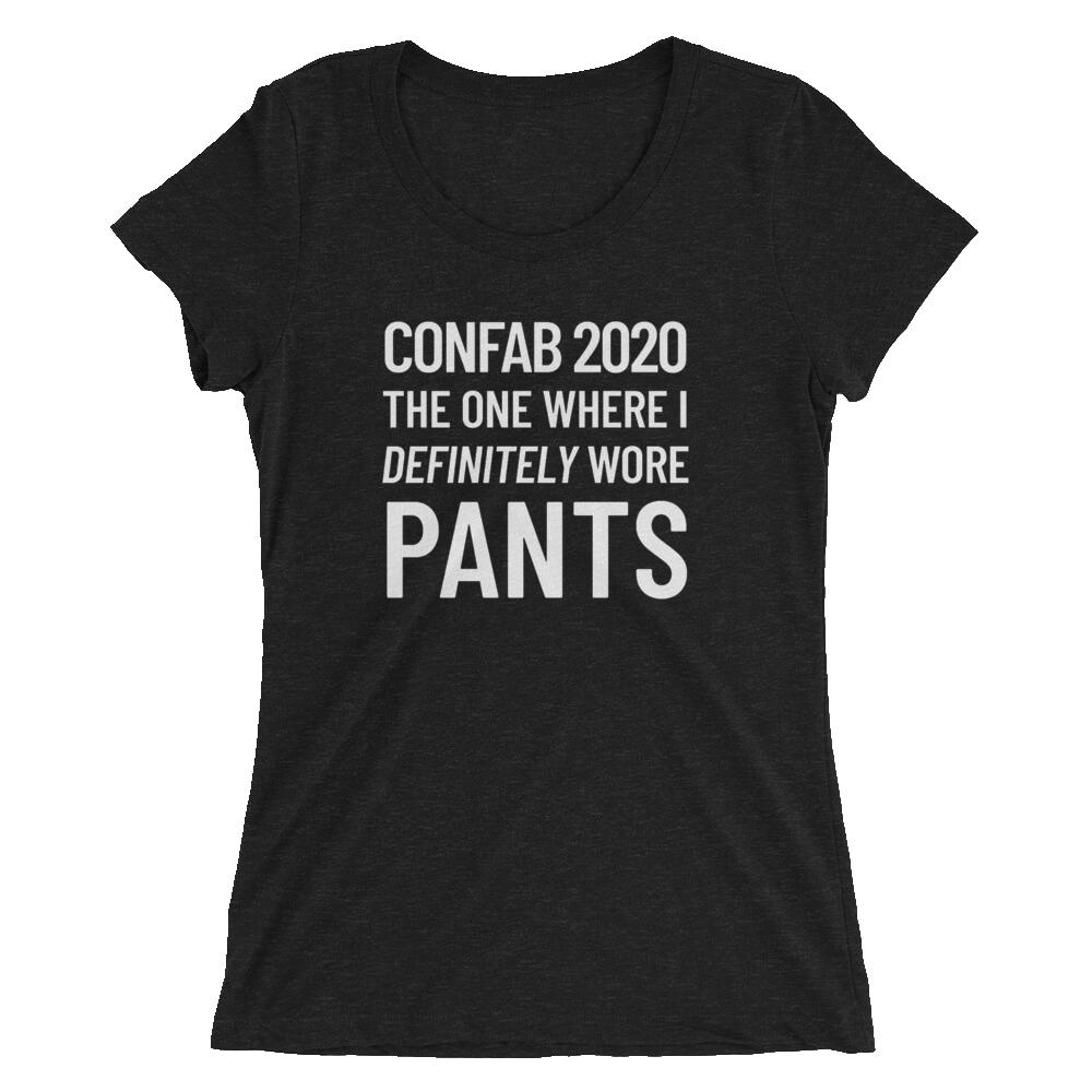 Confab 2020 women's pants T-shirt