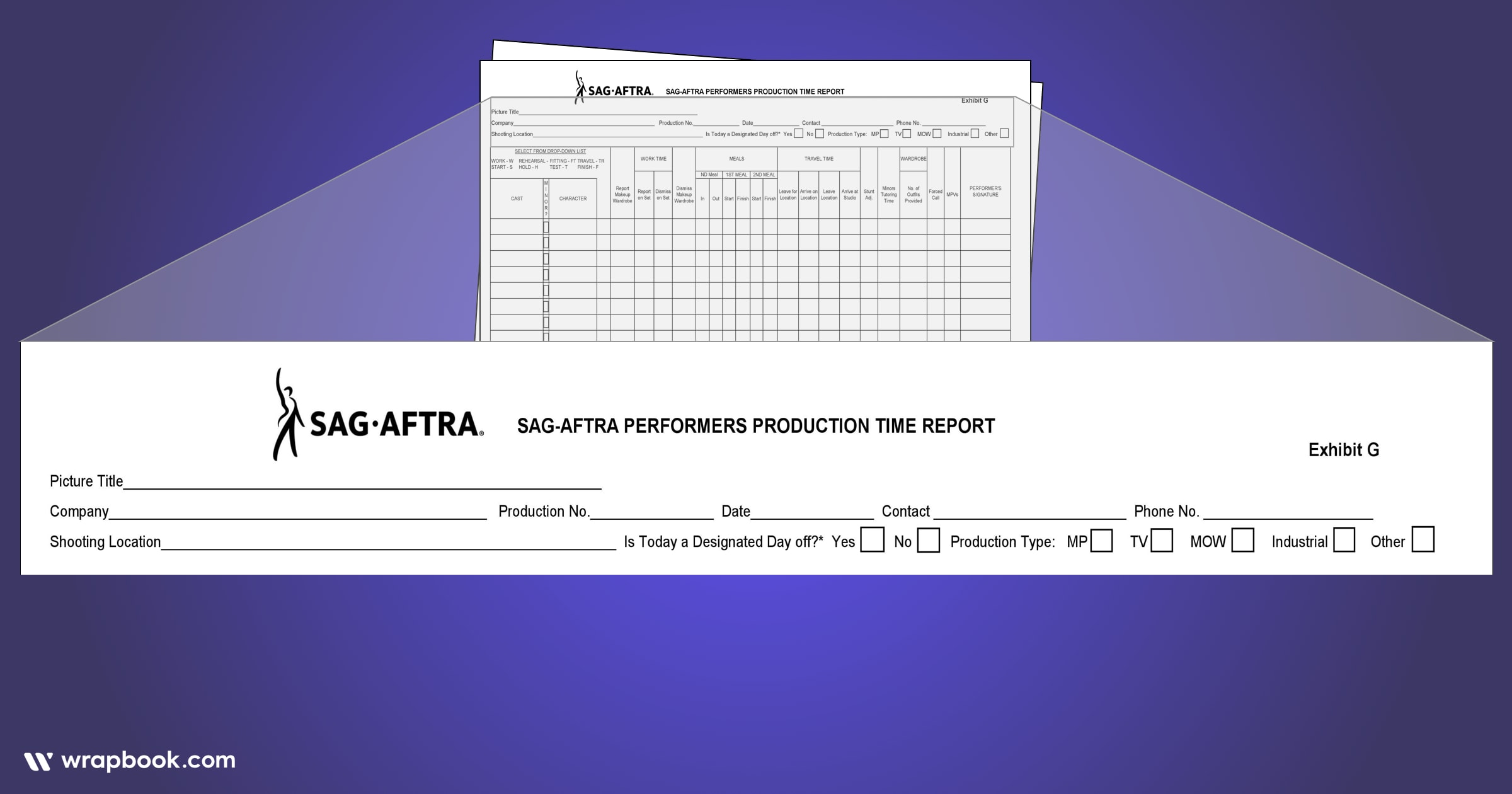 You can fill out most of this before each shoot day - How to Fill Out The SAG Exhibit G Form