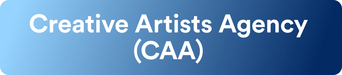 Talent Agencies - Creative Artists Agency - CAA - Wrapbook