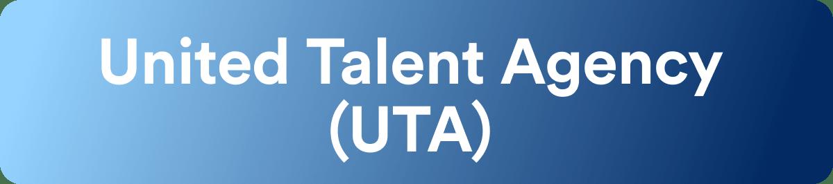 Talent Agencies - United Talent Agency - UTA - Wrapbook