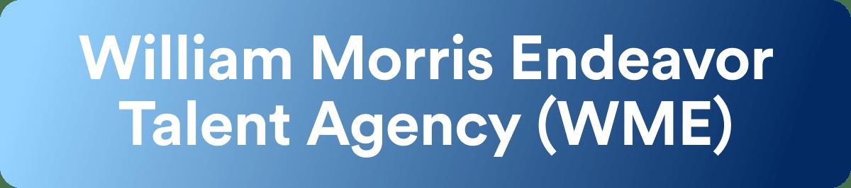 Talent Agencies - William Morris Endeavor - Wrapbook