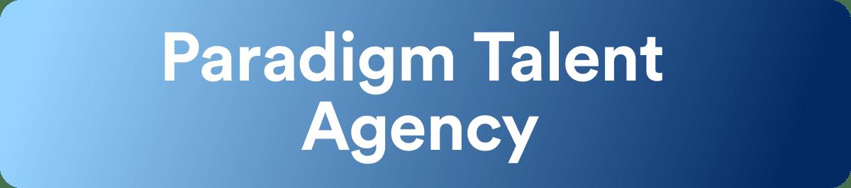 Talent Agencies - Paradigm Talent Agency - Wrapbook