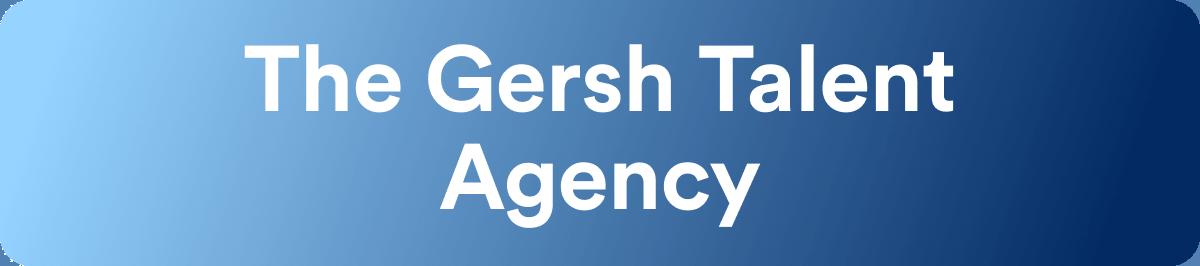 Talent Agencies - Gersh Agency - Wrapbook