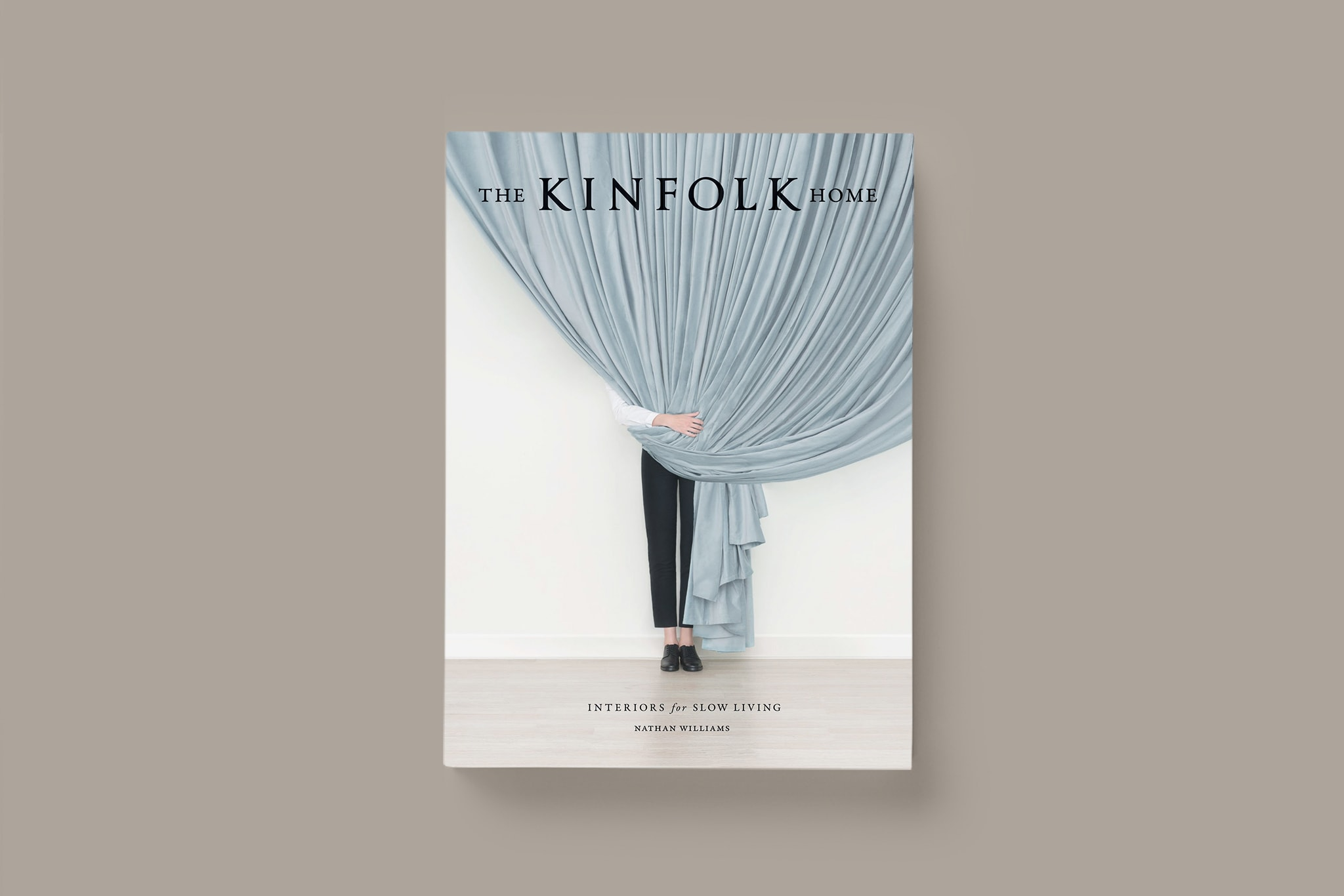 The Kinfolk Home: Interiors for Slow Living, Nathan Williams