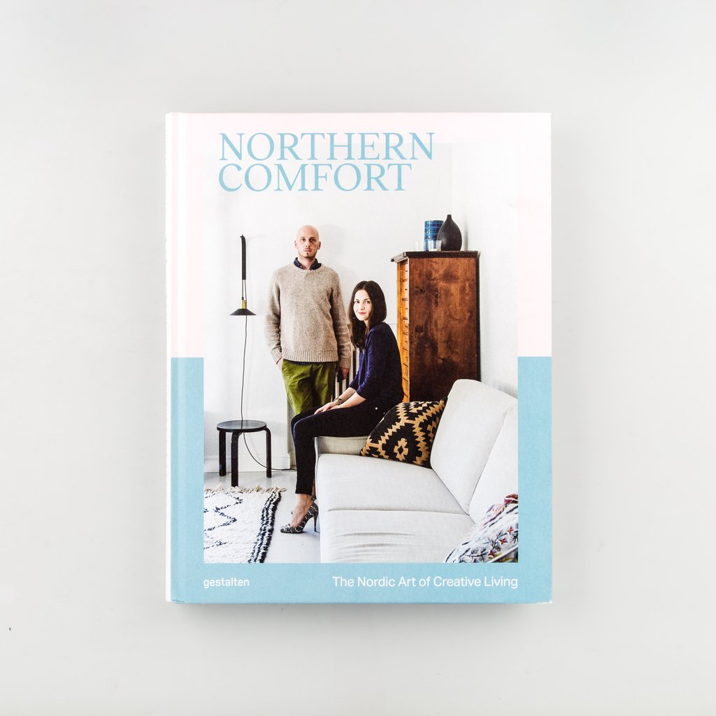 Northern Comfort: The Nordic Art of Creative Living, Gestalten