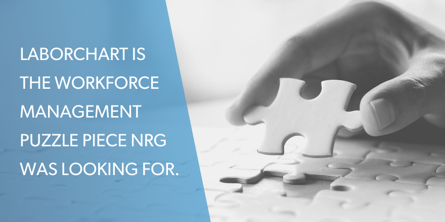 Graphic with a puzzle piece image and the text stating: LaborChart is the workforce management puzzle piece NRG Services was looking for.