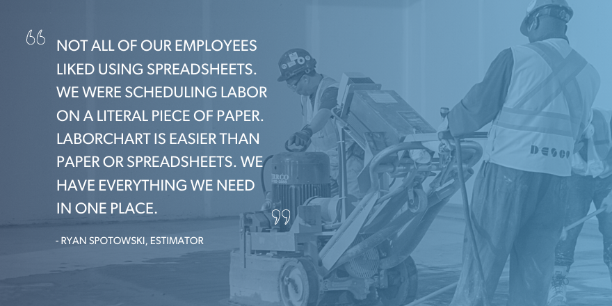 Not all of our employees liked using spreadsheets. We were scheduling labor on a literal piece of paper Laborchart is easier than paper or spreadsheets. We have everything we need in one place.