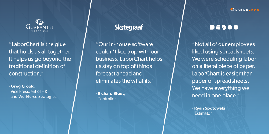 Three LaborChart customer quotes by Guarantee Electrical Company, Slotegraaf Construction and DESCO