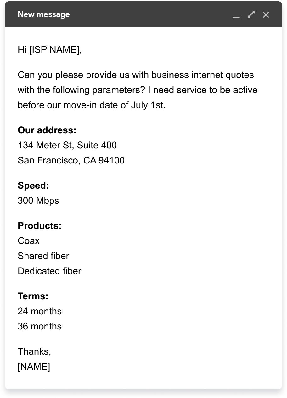 An example of the email to send to request business internet quotes.