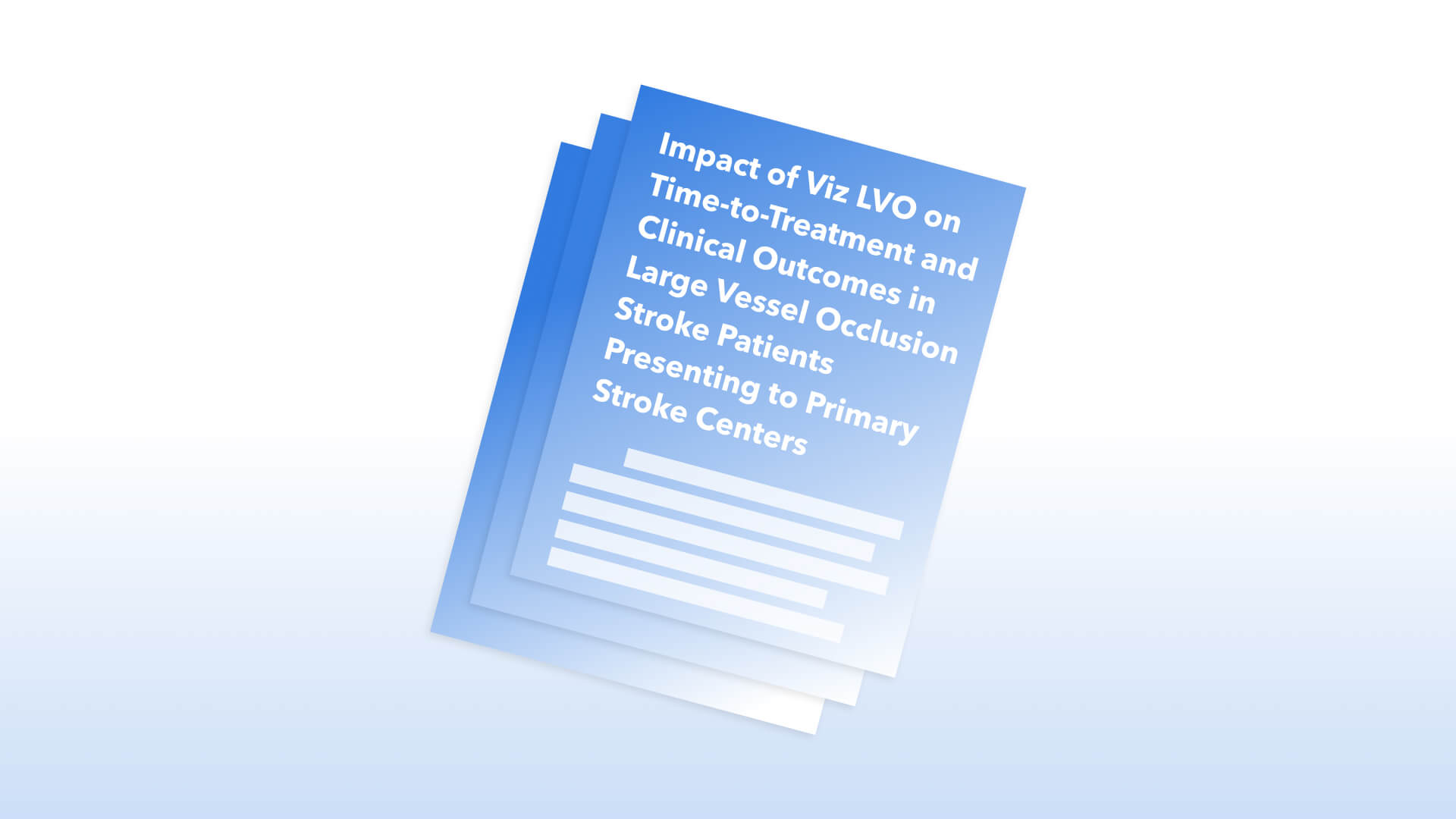 Viz LVO on Time-to-Treatment and Clinical Outcomes in LVO Stroke Patients