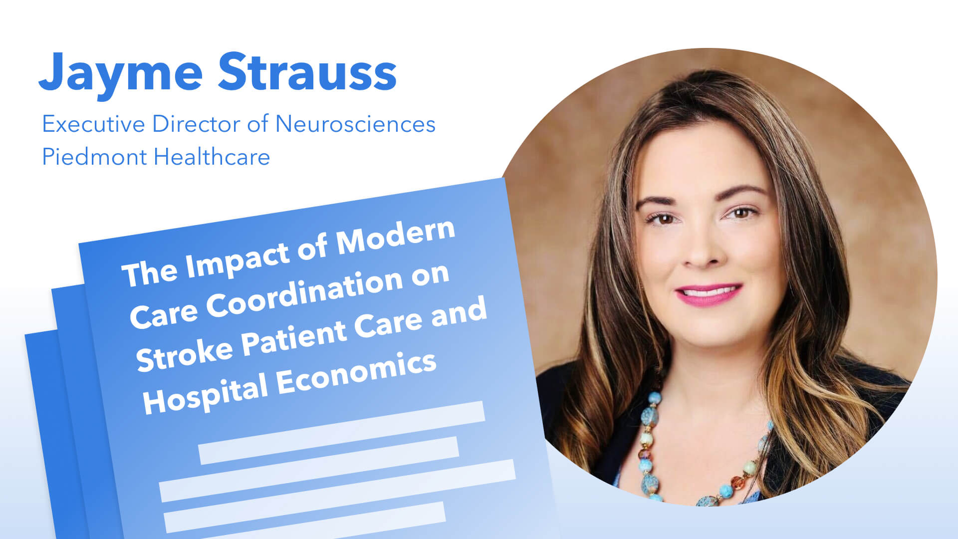 The Impact of Intelligent Care Coordination on Stroke Care and Hospital Economics