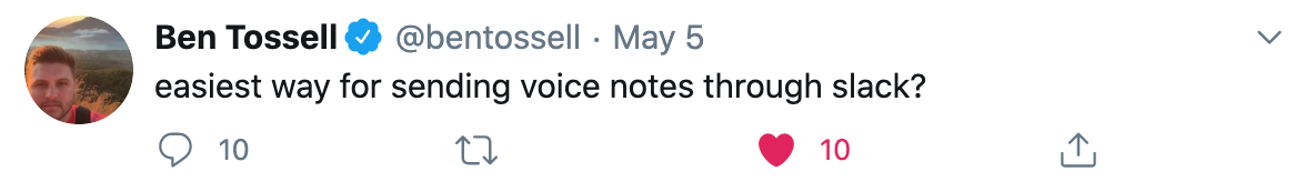 Tweet: Easiest way for sending voice notes through slack?