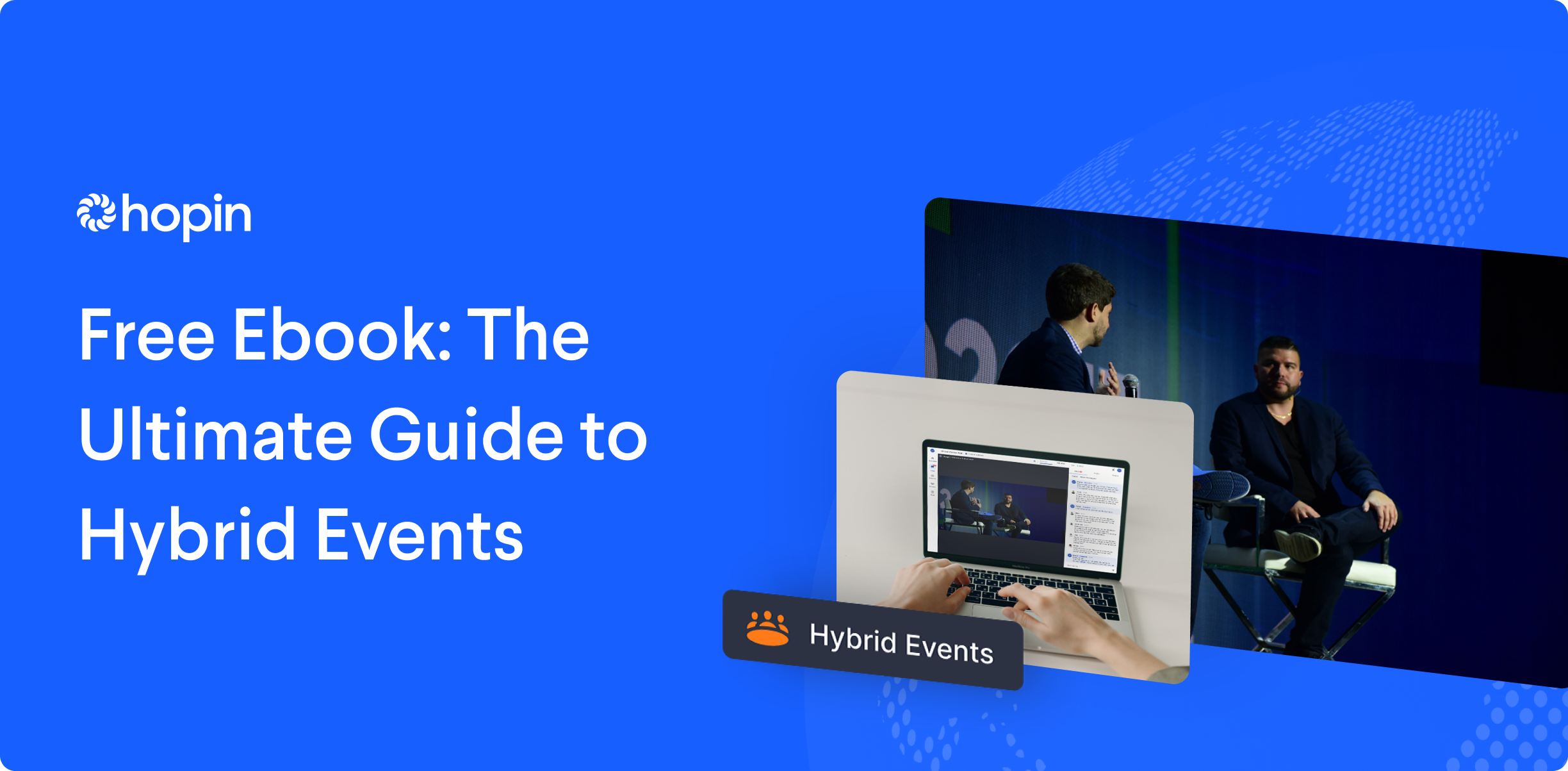 Hybrid events are here, and it's a new world of opportunity and engagement. Learn why everyone is buzzing about hybrid and why it's the right choice for your next event.
