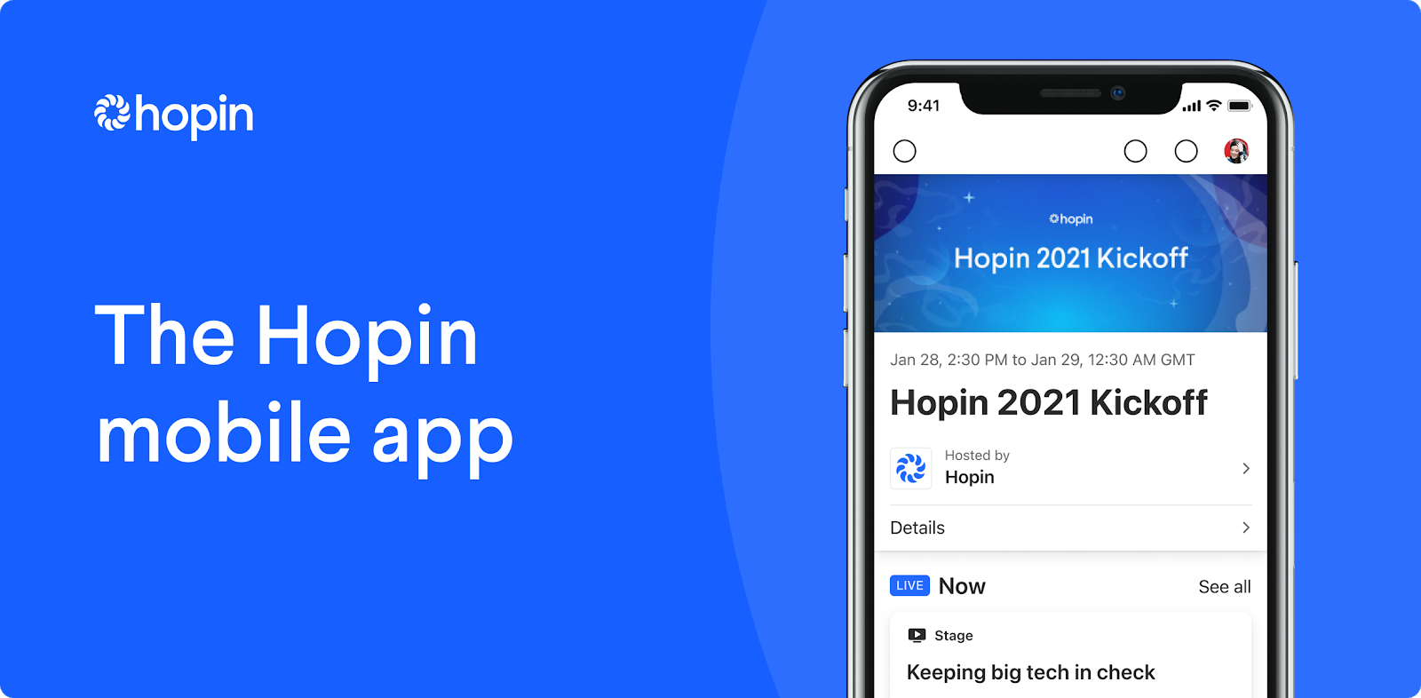 The Hopin mobile app makes it easy to engage your online and on-site audience for hybrid events. Now available on iOS and Android.