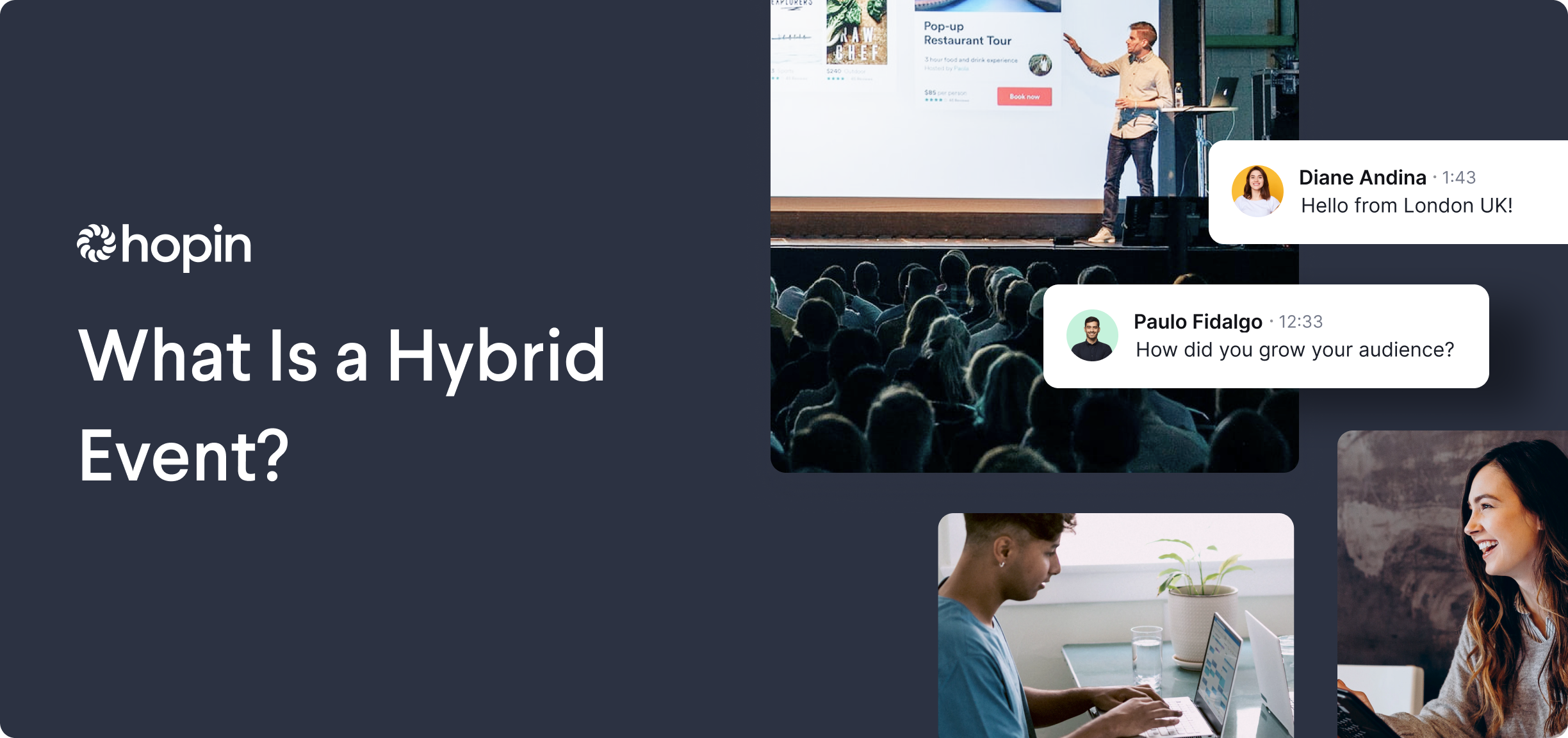A hybrid event gives you the best of both worlds—the benefits of an in-person event and a virtual event. In this article, we explain what a hybrid event is, the value of hosting a hybrid event, how to host a hybrid event, and hybrid event use cases.