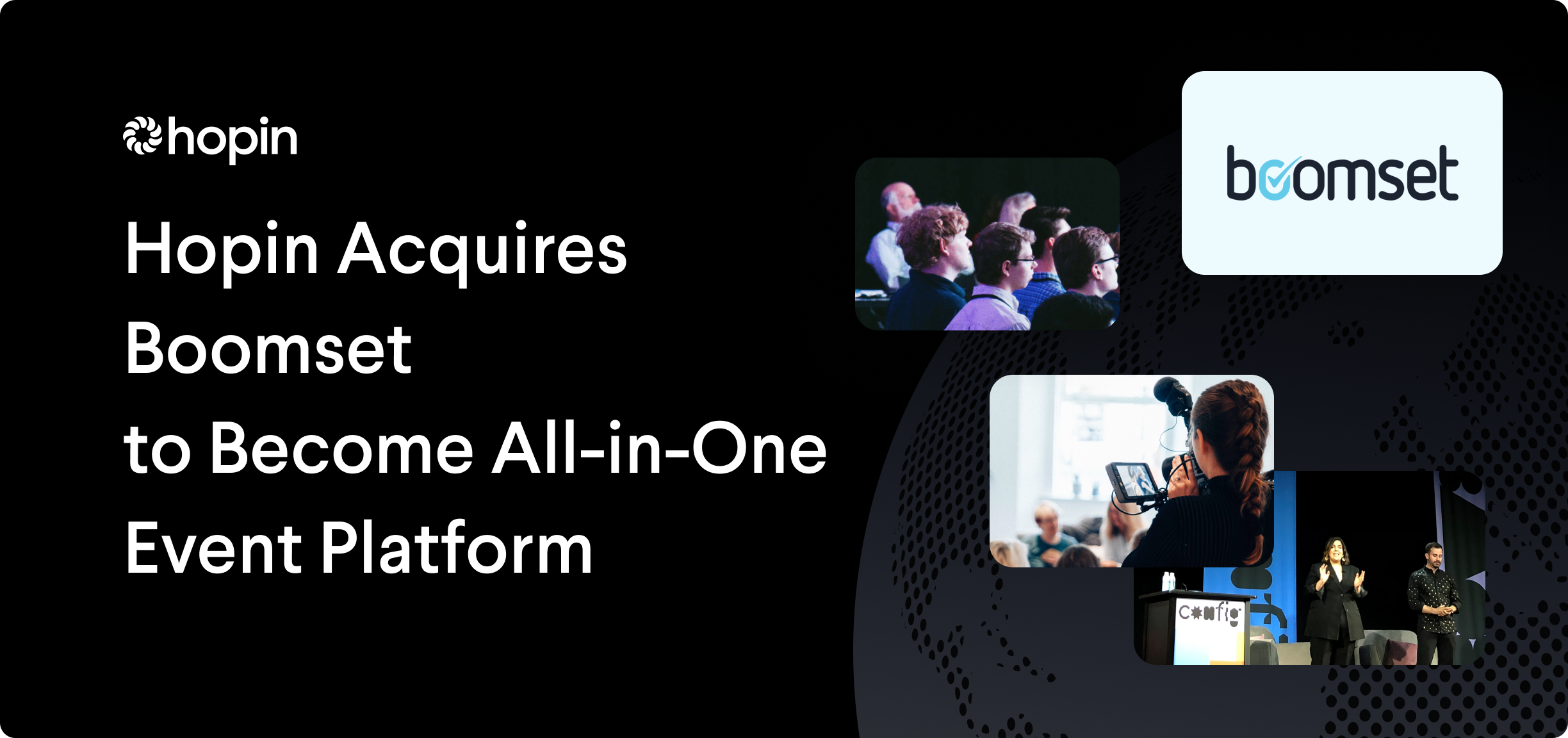 Hopin is expanding beyond virtual events with the acquisition of Boomset—becoming an all-in-one event management platform that now offers onsite capabilities for hybrid and in-person events.