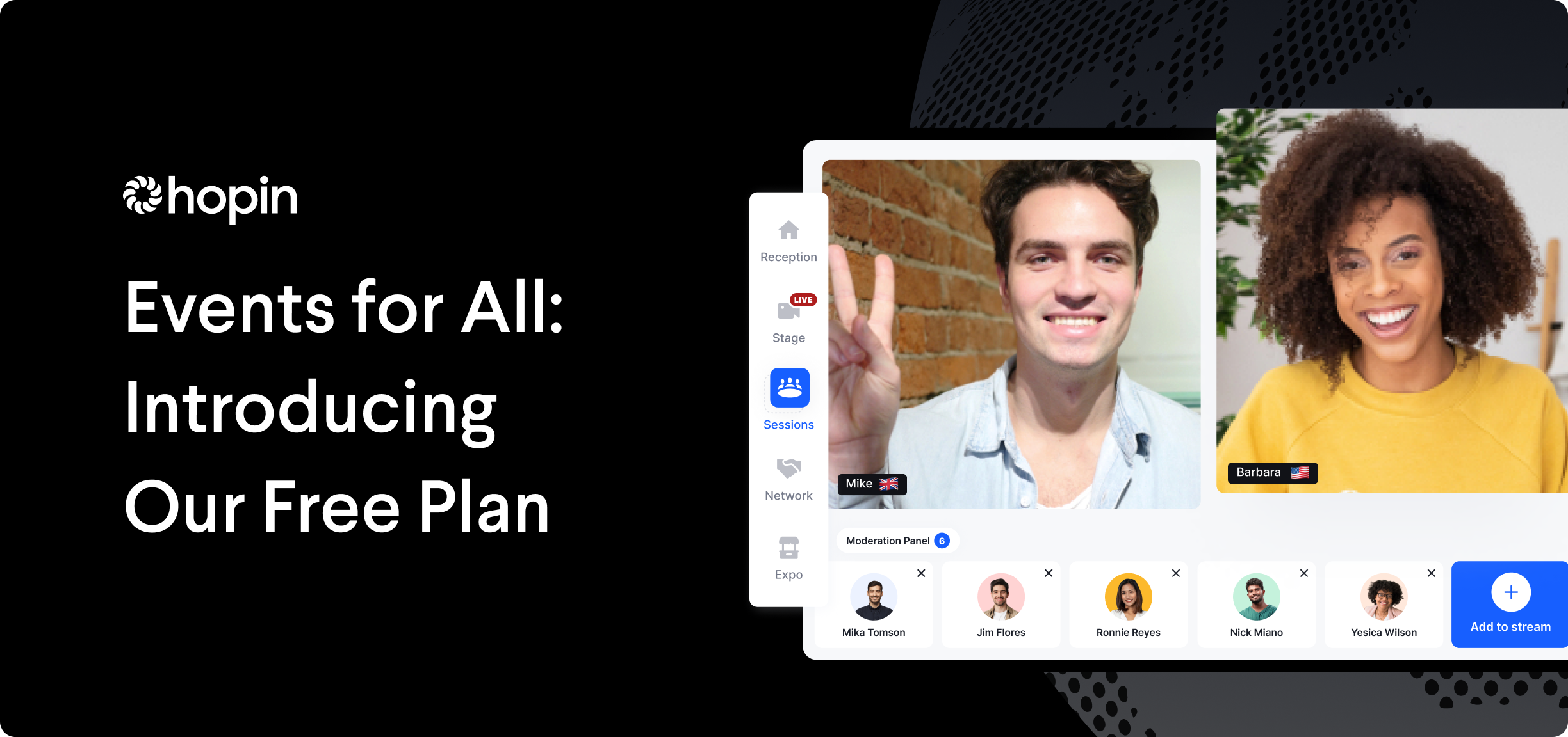 The brand-new Free plan lets everyone create immersive, interactive events for up to 100 attendees. Ideal for webinars, internal meetings, personal events, and beyond.