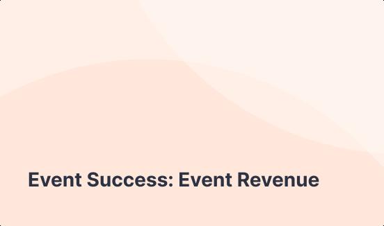 Event Success: Event Revenue
