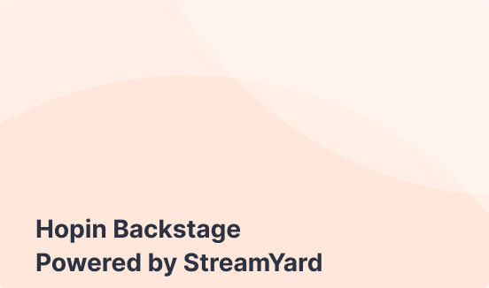 Hopin Backstage Powered by StreamYard