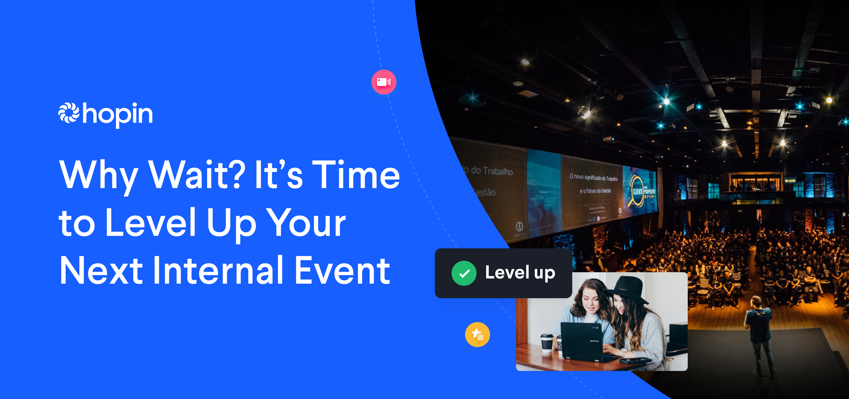 Level up your next internal event with Hopin