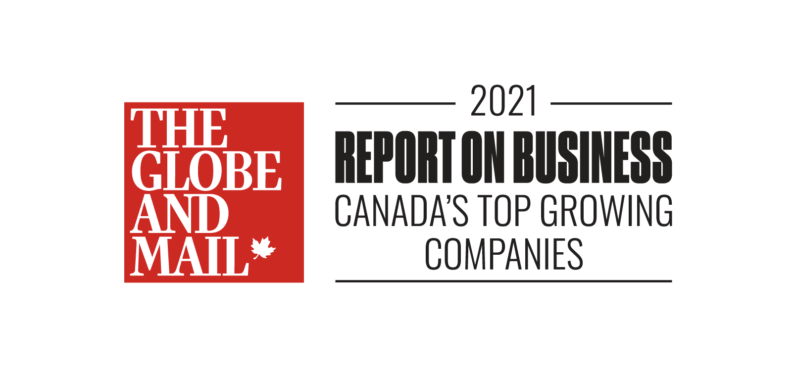 The Globe and Mail 2021 Report on Business Canada's Top Growing Companies Award