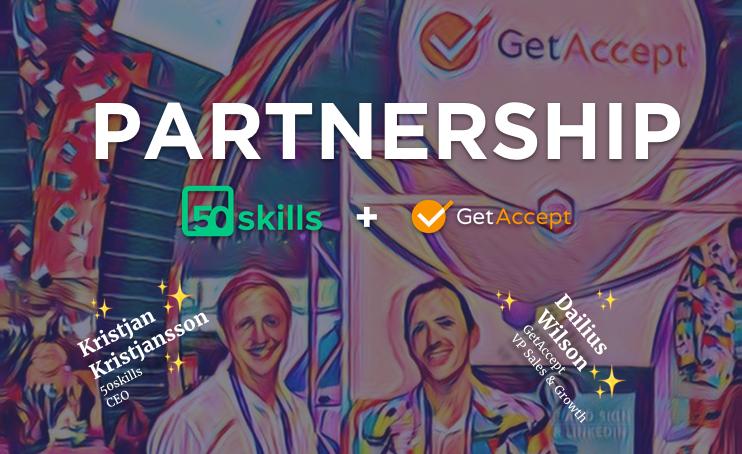 Partnership between GetAccept and 50skills