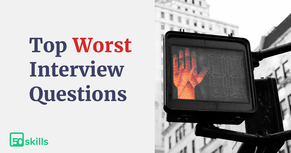 Top Worst Interview Questions