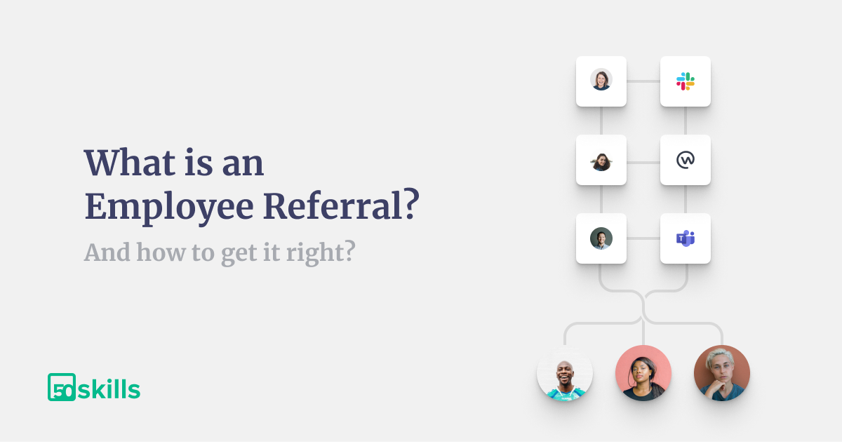What is an Employee Referral and how to get it right?