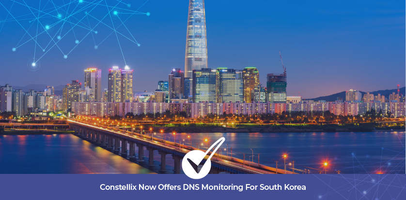 Constellix Now Offers DNS Monitoring For South Korea
