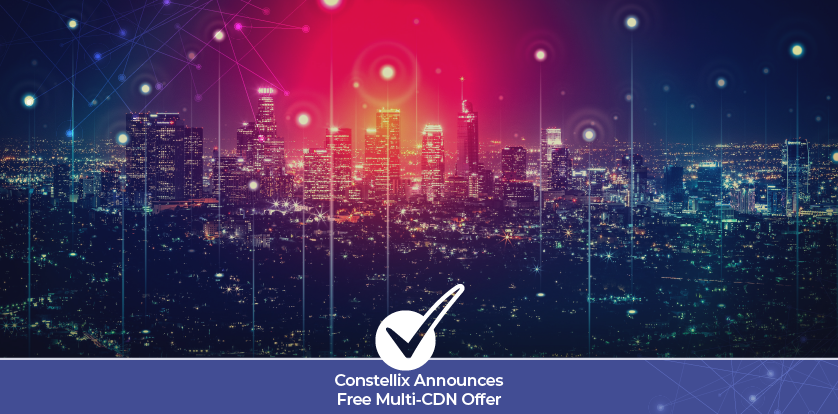 Constellix Announces Free Multi-CDN offer for New and Existing Customers for the 2020 Holiday Season