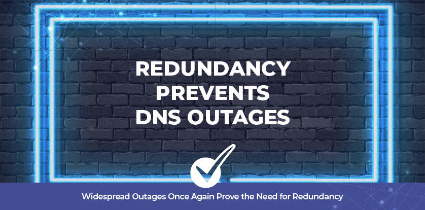 Widespread Outages Once Again Prove the Need for Redundancy