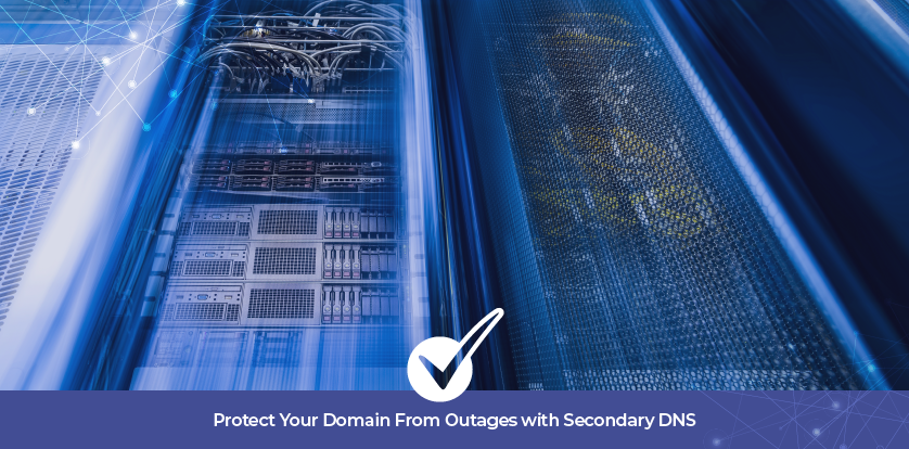 Protect Your Domain From Outages with Secondary DNS