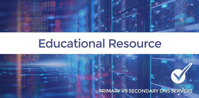 Primary vs Secondary DNS Servers