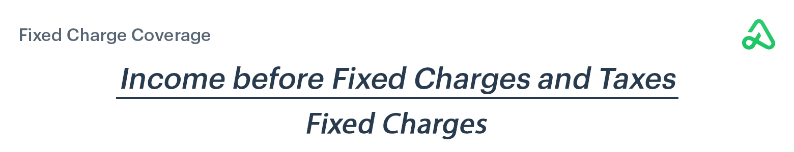 Fixed Charge Coverage formula